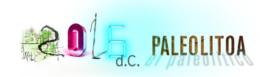 2016 d.C. Paleolitoa
